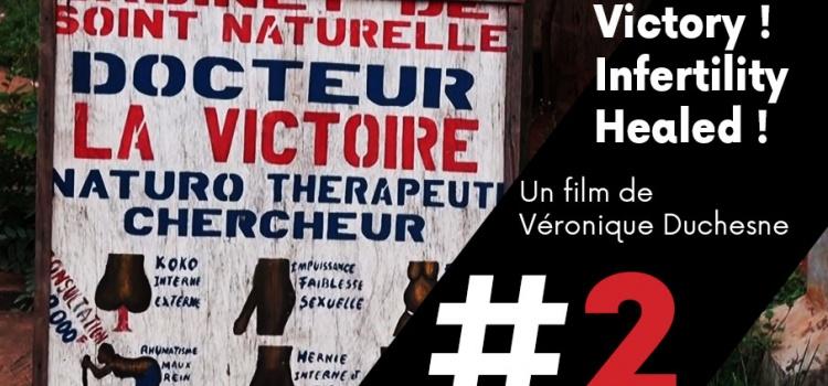 [ Les films de cArgo #2 ] Victory ! Infertility Healed (VOST)