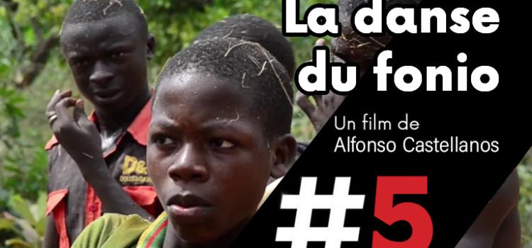 [ Les films de cArgo #5 ] La danse du fonio