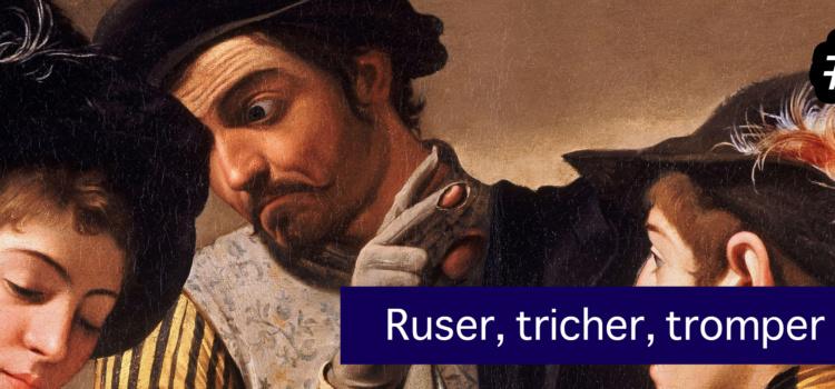cArgo#10 : Ruser, tricher et tromper