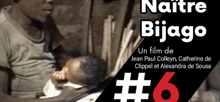 [ Les films de cArgo #6 ] Naître Bijago